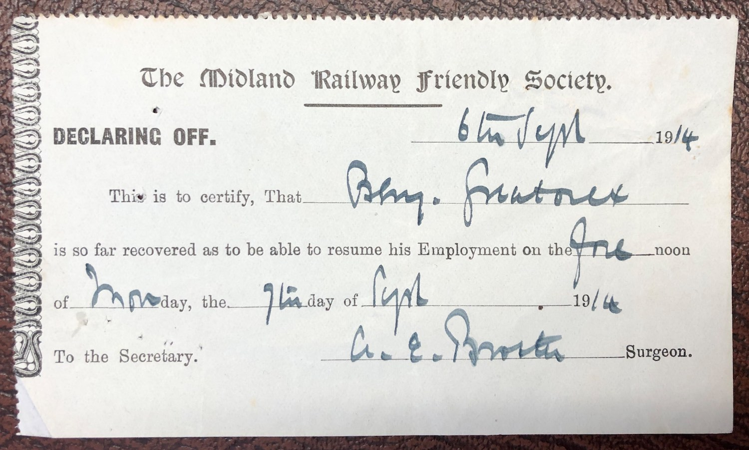A copy of the Midland Railway Friendly Society 'Declaring off' one Mr. Greatorex as fit to return to work in 1914